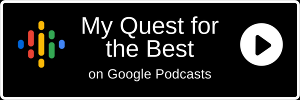Subscribe to My Quest for the Best on Google Play Store