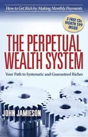 the perpetual wealth system