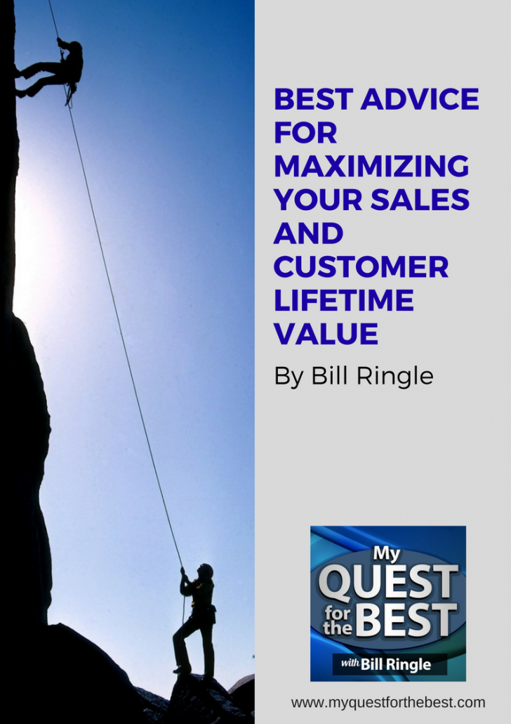 Best Advice for Maximizing Your Sales and Customer Lifetime Value